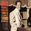バードランド 1953 ~ ザ・コンプリート・トリオ・レコーディングス