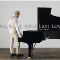 LAST LOVE -Analog Edition-<レコードの日対象商品>