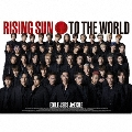 RISING SUN TO THE WORLD [CD+Blu-ray Disc+フォトブック]<初回生産限定盤>