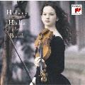 バッハ:シャコンヌ 無伴奏ヴァイオリンのためのソナタ第3番 パルティータ第2・3番