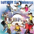 BOYMEN the Universe [CD+DVD]<初回限定盤B>