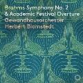 ブラームス: 交響曲第2番&大学祝典序曲