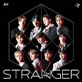 STRANGER [CD+DVD]<初回限定盤A>