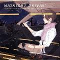 MIDNIGHT DRIVIN' -KUZUYA YOKO MUSIC GREETINGS 1999~2021-