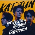 We Just Go Hard feat.AK-69/EUPHORIA [CD+DVD+ブックレット]<初回限定盤1>