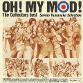 OH! MY MOD! The Collectors best -Sawao Yamanaka Selection-