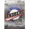 LINDBERG 20th Anniversary LIVE ≪SPECIAL≫ ~ドキドキすることやめられへんな(笑) ~at Nipponbudokan on 28th of September 2009