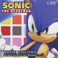 TRUE COLORS : THE BEST OF SONIC THE HEDGEHOG Vol.2