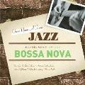 どこかで聴いたジャズ~ボサ・ノヴァ