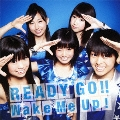 READY GO!! / Wake Me Up! [CD+DVD]