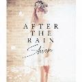 AFTER THE RAIN [CD+DVD]<初回盤>