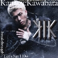 breakthrough/Let's Say I Do [CD+DVD]<初回生産限定盤A>