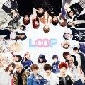 LOOP [CD+DVD]<初回限定盤>