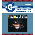 """1991 I Have A Dream TOUR""""WHITE PARTY"""" I&II"""
