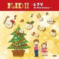 Kids II ~ジブリ de Christmas~ CD