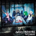 Agitato GRIMOIRE [CD+DVD]<初回盤Bタイプ>