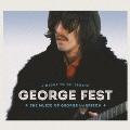GEORGE FEST:ジョージ・ハリスン・トリビュート・コンサート [2Blu-spec CD2]<通常盤>
