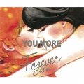 YOU MORE (Forever Edition)