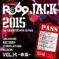 JACKMAN RECORDS COMPILATION ALBUM vol.14-赤盤- RO69JACK 2015