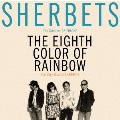 The Very Best of SHERBETS 8色目の虹<通常盤>