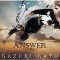 Answer [CD+DVD]<TYPE A>