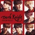 Dark Knight<TYPE-C>