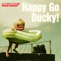 Happy Go Ducky!<通常盤>