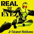 REAL×EYEZ [CD+DVD]<通常盤>