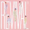 Revival [CD+DVD]<初回限定盤>