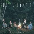 re-union [CD+Blu-ray Disc]<初回生産限定盤A>