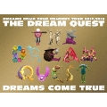 DREAMS COME TRUE CONCERT TOUR 2017/2018 THE DREAM QUEST