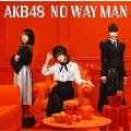 NO WAY MAN [CD+DVD]<通常盤/Type C>