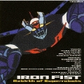 Iron Fist -Rebirth of superrobots-