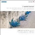 Transformation - Works by Glazunov, Gubaidulina, Firsova & Shostakovich