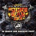 SOUND WAR 2K9 LIVE IN OSAKA JAM MASSIVE PART