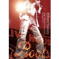 THE LIVE HOUSE ROOTS in Zepp Tokyo DVD