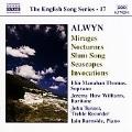 英国歌曲シリーズ 第17集 アルウィン:6つの夜想曲 他