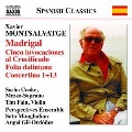 X.Montsalvatge: Madrigal, Cinco Invocaciones al Crucificado, Folia Daliniana, Concertino 1 & 13, etc