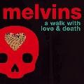 A Walk With Love & Death<限定盤>