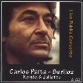 カルロス・パイタ・エディション - ベルリオーズ: 劇的交響曲《ロメオとジュリエット》