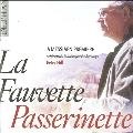 La Fauvette Passerinette - A Messiaen Premiere with Birds, Landscapes & Homages