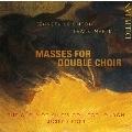 レイトン&マルタン: 二重合唱のためのミサ曲集