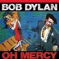 Oh Mercy (45回転)<完全生産限定盤>