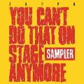 You Can't Do That On Stage Anymore (Sampler)<RECORD STORE DAY対象商品/Colored Vinyl>