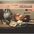 Telemann: Chamber Music & Tafelmusik