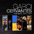 Garci Cervantes Film Music 2001-2015