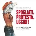 Spogliati,Protesta,Uccidi! (When Man Is The Prey!)