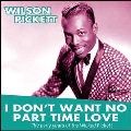 I Don't Want No Part Time Love: The Early Years Of...