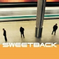Sweetback (2016 Vinyl)<限定生産>