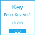 Face: Key Vol.1 (B Ver.)